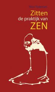 shukke tokudo Cees Swinkels  Zen meditatie Son en Breugel Boeddhisme Eindhoven Nuenen Best St Oedenrode